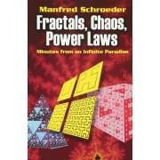 Fractals, Chaos, Power Laws: Minutes from an Infinite Paradise, Paperback