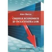Crizele economice si ciclicitatea lor - Alex Berca
