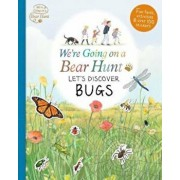 We're Going on a Bear Hunt: Let's Discover Bugs, Paperback/***