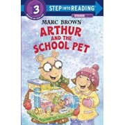 Arthur and the School Pet, Paperback/Marc Brown