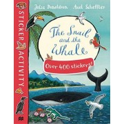 The Snail and the Whale Sticker Book by Julia Donaldson