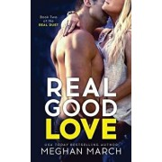 Real Good Love, Paperback/Meghan March