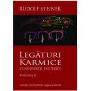 Legaturi Karmice Vol.2 Consideratii Esoterice - Rudolf Steiner
