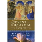 Advent and Christmas Wisdom from G. K. Chesterton, Paperback/The Center for the Study of C. S. Lewis