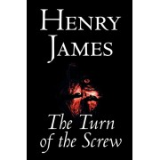 The Turn of the Screw by Henry James, Fiction, Classics, Paperback/Henry James