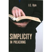 Simplicity in Preaching, Paperback