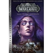 Warcraft: War of the Ancients Book Two: The Demon Soul, Paperback/Richard A. Knaak