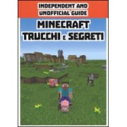Minecraft trucchi e segreti. Indipendent and unofficial guide ISBN:9788868219109