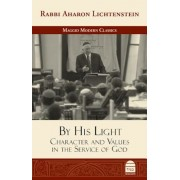 By His Light: Character and Values in the Service of God, Hardcover