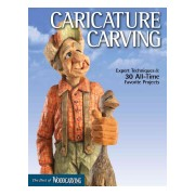 Caricature Carving - Expert Techniques and 30 All-time Favorite Projects (Woodcarving Illustrated)(Paperback) (9781565234741)