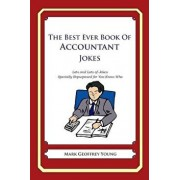 The Best Ever Book of Accountant Jokes: Lots and Lots of Jokes Specially Repurposed for You-Know-Who, Paperback/Mark Geoffrey Young