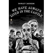 We Have Always Lived in the Castle, Paperback/Shirley Jackson