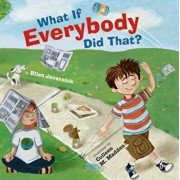 What If Everybody Did That', Hardcover/Ellen Javernick