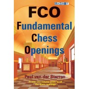 FCO Fundamental Chess Openings Paul van der Sterren