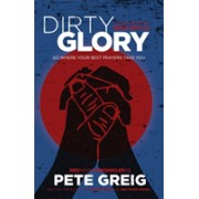 Dirty Glory - Go Where Your Best Prayers Take You (Red Moon Chronicles #2) (Greig Pete)(Paperback) (9781473631717)