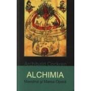Alchimia. Maestrul si Marea Opera - Archibald Cockren