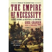 The Empire of Necessity: Slavery, Freedom, and Deception in the New World, Paperback