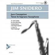 Advance Music Snidero: Jazz Conception Jim Snidero, Tenor-Sax & CD