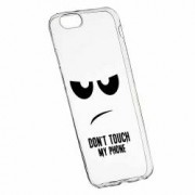 Husa Silicon Transparent Slim Dont Touch My Phone Apple iPhone 6 PLUS 6S PLUS