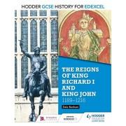 Hodder GCSE History for Edexcel: The reigns of King Richard I and King John, 1189-1216, Paperback/Dale Banham