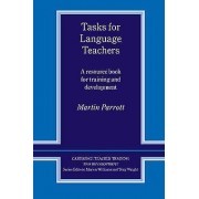 Tasks for Language Teachers par Parrott & Martin