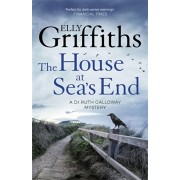 House at Sea's End. The Dr Ruth Galloway Mysteries 3, Paperback/Elly Griffiths