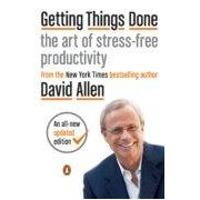 Allen David Getting Things Done: The Art Of Stress-free Productivity