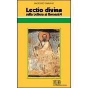 EDB Lectio divina sulla Lettera ai Romani. Vol. 4 Guido Innocenzo Gargano