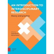 An Introduction to Interdisciplinary Research: Theory and Practice, Paperback
