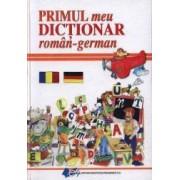 Primul meu Dictionar roman-german