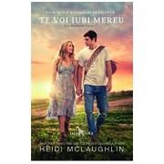 Te voi iubi mereu (vol. 1 din seria Beaumont)/Heidi Mclaughlin