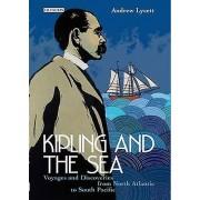 Kipling and the Sea de Rudyard Kipling et édité par Andrew Lycett