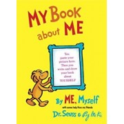 My Book about Me: By Me, Myself, Hardcover/Seuss