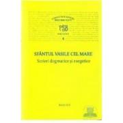 Scrieri dogmatice si exegetice - Sfantul Vasile Cel Mare