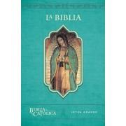La Biblia Catlica: Edicin Letra Grande. Rstica, Azul, Con Virgen de Guadalupe En Cubierta / Catholic Bible. Paperback, Blue, with Virgen on the Cov, Paperback/Biblia de America