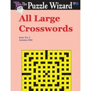 All Large Crosswords No. 5, Paperback/The Puzzle Wizard
