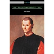 The Prince (Translated by Ninian Hill Thomson with an Introduction by Henry Cust), Paperback/Niccolo Machiavelli