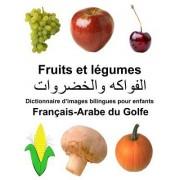 Francais-Arabe Du Golfe Fruits Et Legumes Dictionnaire D'Images Bilingues Pour Enfants