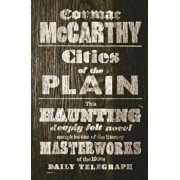 Cities of the Plain, Paperback/Cormac Mccarthy