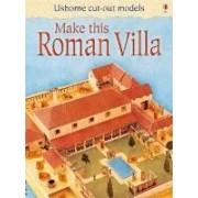 Usborne Publishing Make this roman villa Ashman Iain