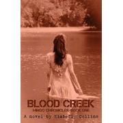 Blood Creek, Paperback/Kimberly Collins