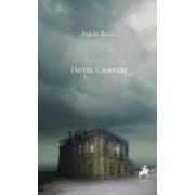 Hotel Camberi - Angela Baciu