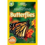 National Geographic Kids Readers: Great Migrations Butterflies by Laura Marsh