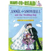 Annie and Snowball and the Wedding Day, Hardcover