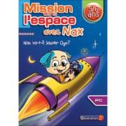 Mission dans l'espace avec Nax (5-6 ans)