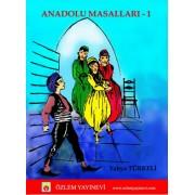 Anadolu Masalları -I (9 + yaş) / Yahya TÜRKELİ