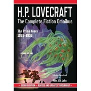 H.P. Lovecraft: The Complete Fiction Omnibus Collection: The Prime Years: 1926-1936, Paperback/H. P. Lovecraft
