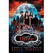 A Shade of Vampire 42: A Gift of Three, Paperback/Bella Forrest