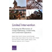 Limited Intervention: Evaluating the Effectiveness of Limited Stabilization, Limited Strike, and Containment Operations