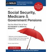 Social Security, Medicare and Government Pensions: Get the Most Out of Your Retirement and Medical Benefits, Paperback